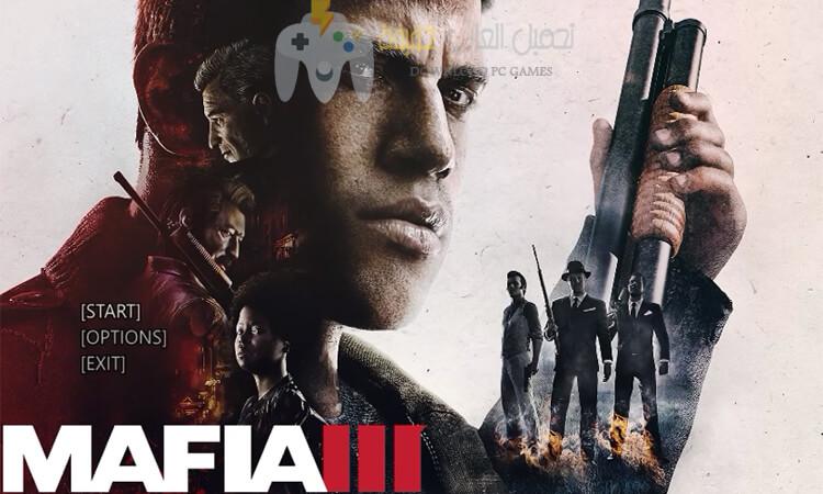 تحميل لعبة Mafia 3 مضغوطة برابط مباشر للكمبيوتر