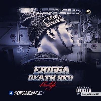 ERIGGA _DEATH BED MP3.