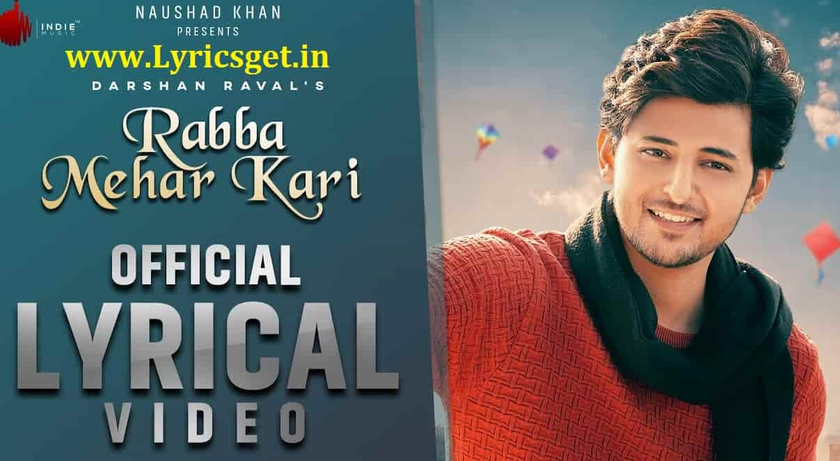Rabba Mehar Kari Lyrics - Darshan Raval