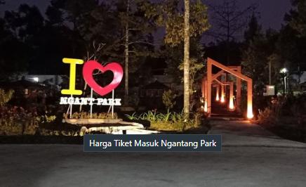 Harga Tiket Masuk Ngantang Park