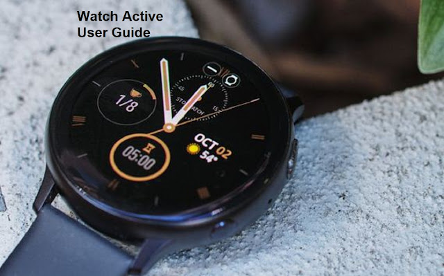 Samsung Galaxy Watch Active User Guide and Download Manual PDF Instructions