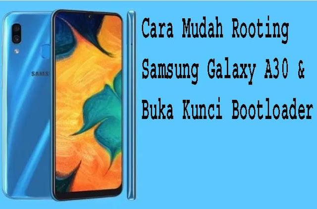 Cara Mudah Rooting Samsung Galaxy A30 & Buka Kunci Bootloader 1