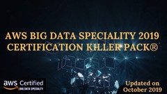 AWS Big Data® PrepExam 2019 : The Certification Killer Pack®