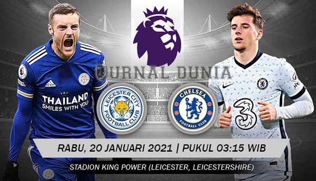 Prediksi Leicester City vs Chelsea , Selasa 20 Januari 2020 Pukul 03.15 WIB @Mola TV