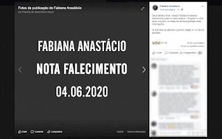 Nota da morte de Luto Fabiana Anastácio