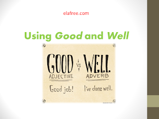 Using Good and Well