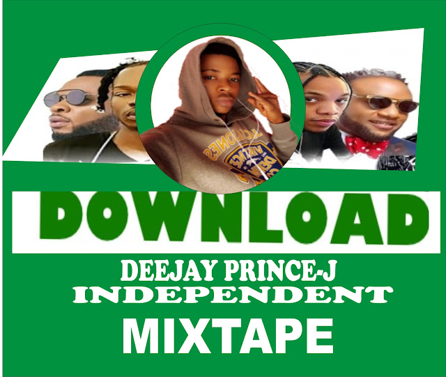 Download dj Prince-j independent mixtape mp3