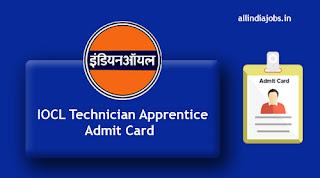 IOCL Technician Apprentice Admit Card