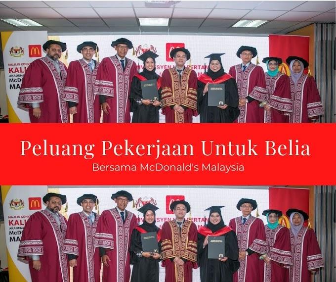 Peluang Pekerjaan Untuk Belia Bersama McDonald's Malaysia