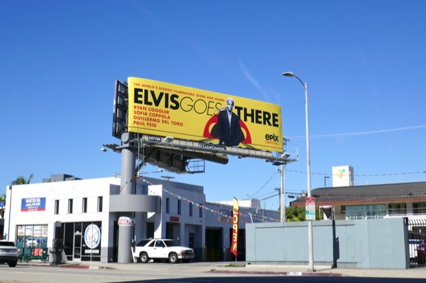 Elvis Goes There Epix billboard