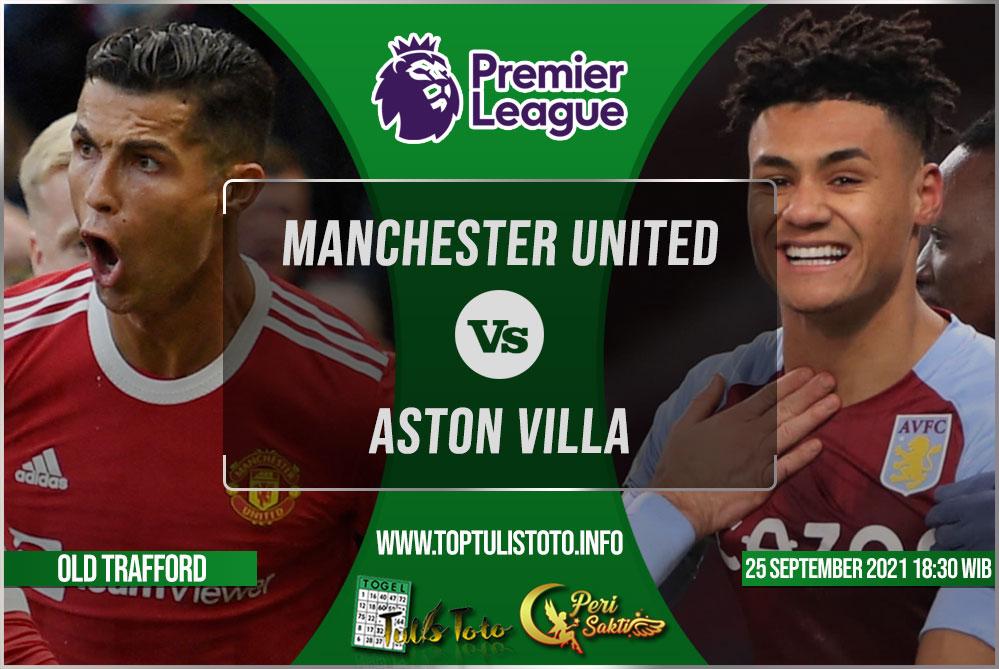 Prediksi Manchester United vs Aston Villa 25 September 2021