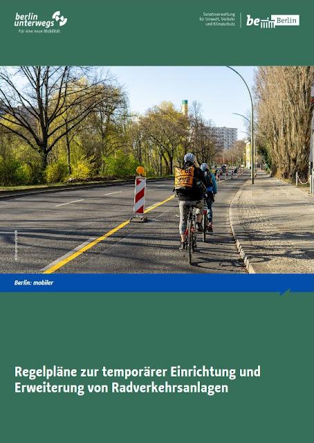 Senatsverwaltung Berlin - Regelpläne für temporäre Radverkehrsanlagen