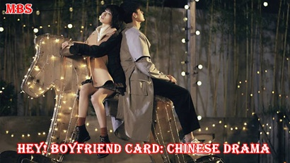 Hey! Boyfriend Card Chinese Drama