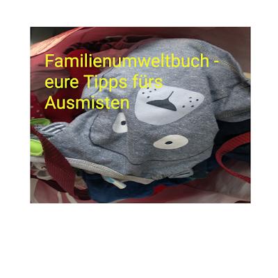 Familienumweltbuch: Ausmistetipps