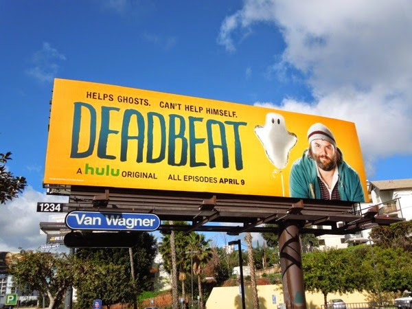 Deadbeat series launch billboard