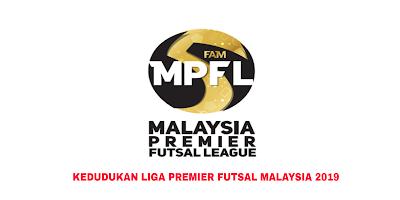 Kedudukan Carta Liga Premier Futsal Malaysia 2019