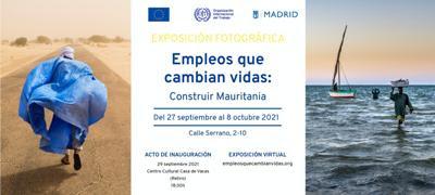 """Madid : Exposición de fotografía """"Empleos que cambian vidas: Construir Mauritania"""""""