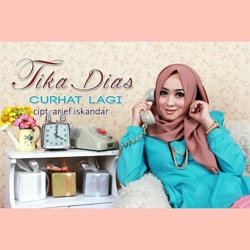 Tika Dias – Curhat Lagi