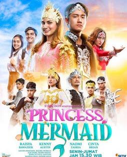 Nama dan Biodata Pemain Princess Mermaid SCTV Lengkap