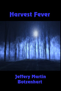 https://www.amazon.com/Harvest-Fever-Jeffery-Martin-Botzenhart-ebook/dp/B074JZV44F/ref=sr_1_1?s=books&ie=UTF8&qid=1502727227&sr=1-1&keywords=jeffery+martin+botzenhart