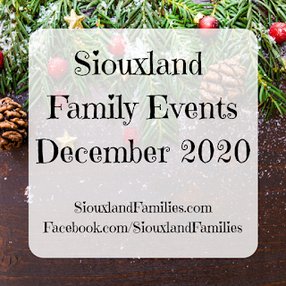"""in background, pine cones and gold and red ornaments adorn a green Christmas tree. in foreground, the words """"Siouxland Family events December 2020"""""""