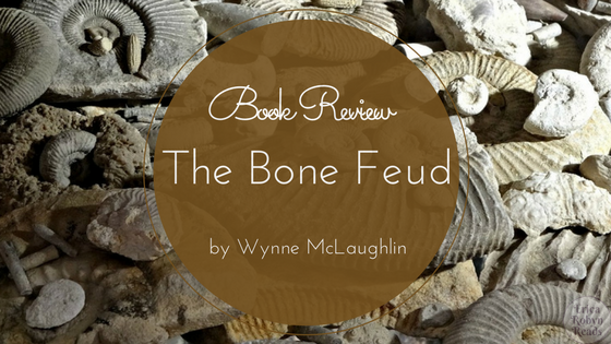A book review of The Bone Feud by Wynne McLaughlin
