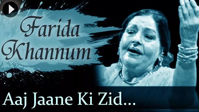 Aaj Jaane Ki Jid Na Karo Hindi Song Lyrics - Farida Khannum