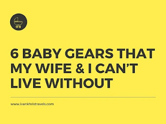 6 Baby Gears That My Wife And I Can't Live Without