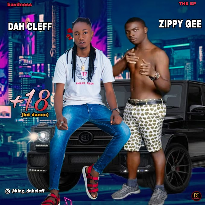 [Music] Dah cleff  ft zippy gee +18
