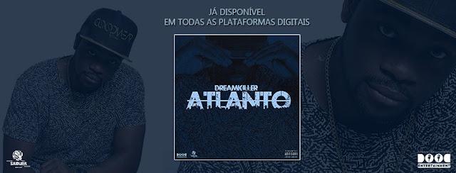 O rapper angolano DreamKiller lança o projeto 'Atlanto'