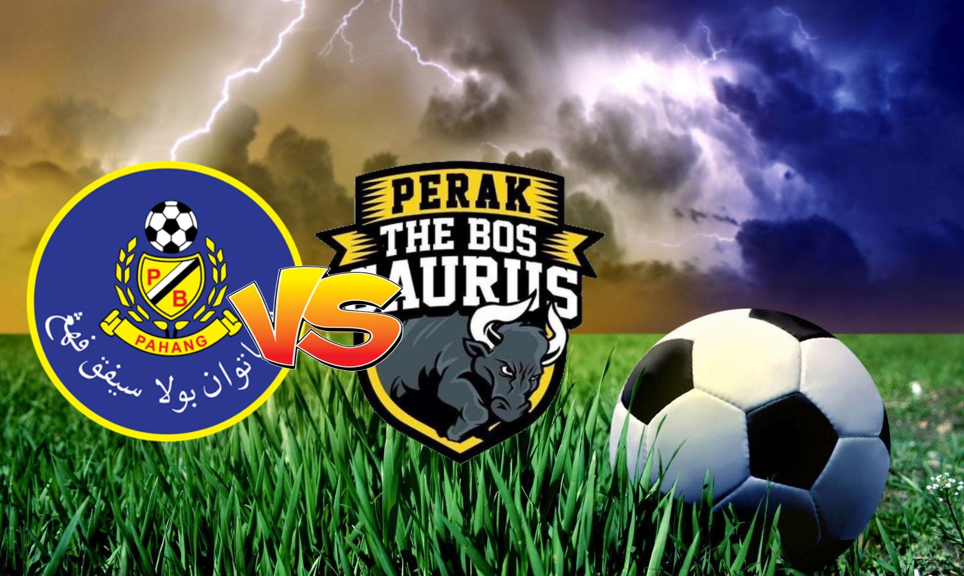 Live Streaming Pahang vs Perak Liga Super 3.10.2020