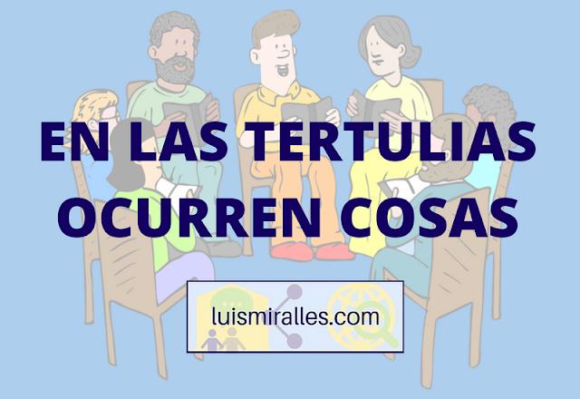 TERTULIAS LITERARIAS