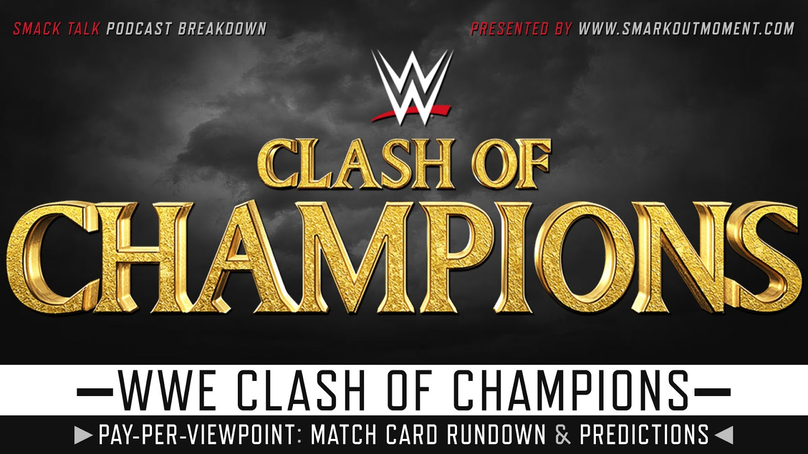 WWE Clash of Champions 2020 spoilers podcast