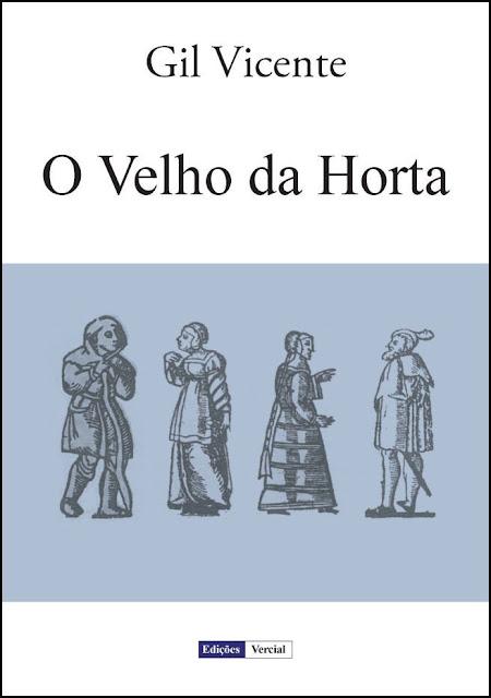 O Velho da Horta - Gil Vicente