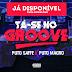 Puto Saffe Feat. Puto Magro - Groove (2018)