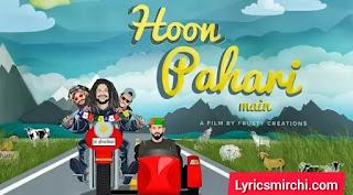 Hoon Pahari Main हूं पहाड़ी में Song Lyrics | Hansraj Raghuwanshi