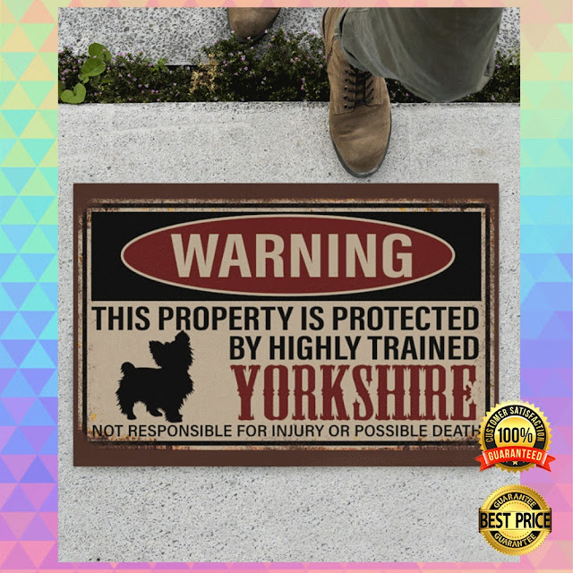 [Discount] WARNING THIS PROPERTY IS PROTECTED BY HIGHLY TRAINED YORKSHIRE DOORTMAT