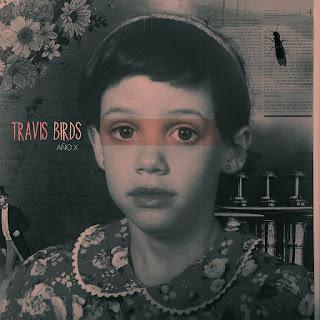 Travis Birds Año X