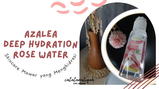 review-azalea-rose-water