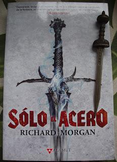 Portada del libro Sólo el acero, de Richard Morgan