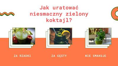 https://zielonekoktajle.blogspot.com/2017/02/jak-uratowac-niesmaczny-zielony-koktajl.html