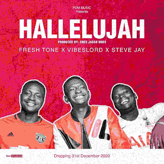 Download mp3 music fresh tone x vibeslord x Steve jay hallelujah