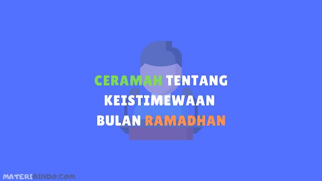 Contoh Ceramah Terbaik Keistimewaan Bulan Ramadhan