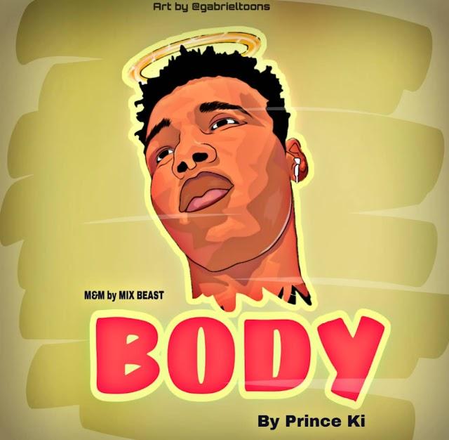 Prince Ki - Body