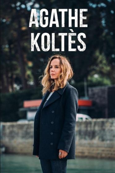 Agathe Koltes – Saison 1 [Complete] [Streaming] [Telecharger]