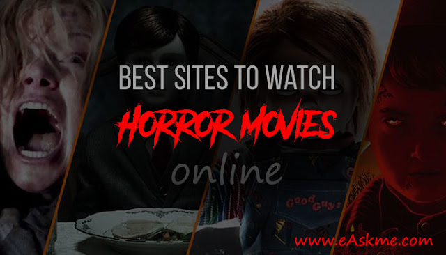 Best Sites to Watch Horror Movies online: eAskme