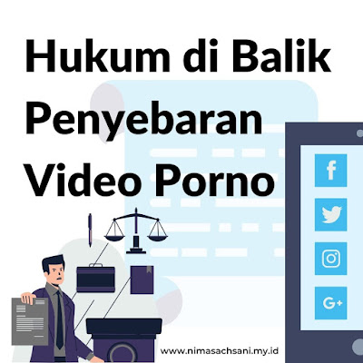 hukum di balik penyebaran video porno