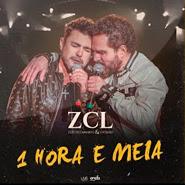 1 Hora e Meia – Zezé Di Camargo e Luciano