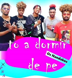 Os Nandako - To A Dormir De Pé (Afro House)