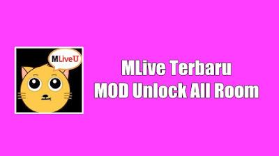 MLive V2.3.5.5 Mod Apk Terbaru Unlock Semua Room 2021